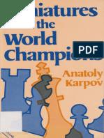Anatoly Karpov - Miniatures From the World Champions - Batsford 1985