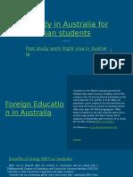Australia education visa ,Foreign Study in Australia ,Post study work Right in Australia ,study overseas For Australia,study MBA in Australia