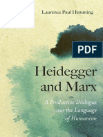 Hemming, Laurence Paul - Heidegger and Marx. a Productive Dialogue Over the Language of Humanism