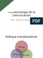 Psicosociología de la comunicación (Copia en conflicto de Roberto Arellano).pptx