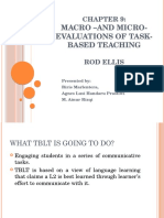 Macro and Micro Evaluation of Task Based Teaching
