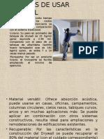 Ventajas de Usar Drywall