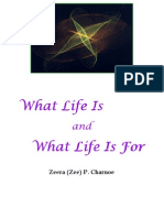 What Life Is and What Life Is For