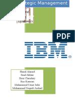 314454820 77789611 IBM Case Study Strategic Management Final Report