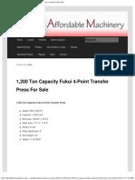 1,200 Ton Capacity Fukui 4-Point Transfer Press for Sale _ Call 616-200-4308