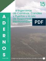 C15. Los Ingenieros de Caminos, Canales y Puertos y la Ley de Responsabilidad Medioambiental