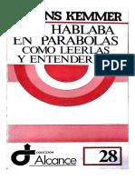 Kemmer Alfonso - Les hablaba en parábolas como leerlas y entenderlas