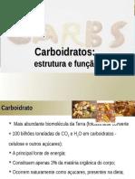 Aula 3 - Carboidratos Parte I Bioq