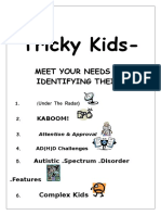 tricky kids  1