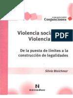 Violencia Social Violencia Escolar - Silvia Bleichmar