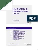 Fiscalizacion de Tendido de Fibra Optica