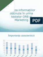 Analiza informatiilor obtinute in urma testului ORB si de Marketing