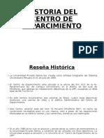 Historia Del Centro de Esparcimiento