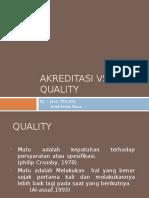 akreditasivsquality-160310143721