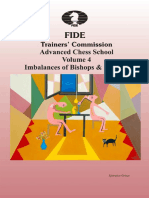 Advanced Chess School - Volume 4 -Imbalances of Bishops & Knights - Efstratios Grivas - 2014