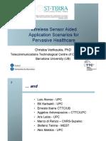 Wireless Sensor Aided Application Scenarios for Pervasive Healthcare