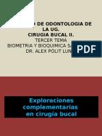 Cirugia Bucal II. 3era Clase. II. Examenes Complementarios. Dr. Alex Polit Luna.