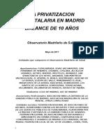 LA PRIVATIZACIÓN HOSPITALARIA EN MADRID
