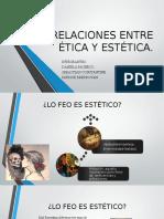 Relaciones Entre Ética y Estética
