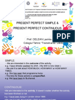 Present Perfect Simple Continuous 1 2017