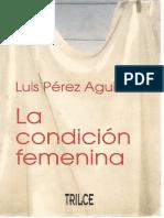 La Condicion Femenina_ Luis Perez Aguirre