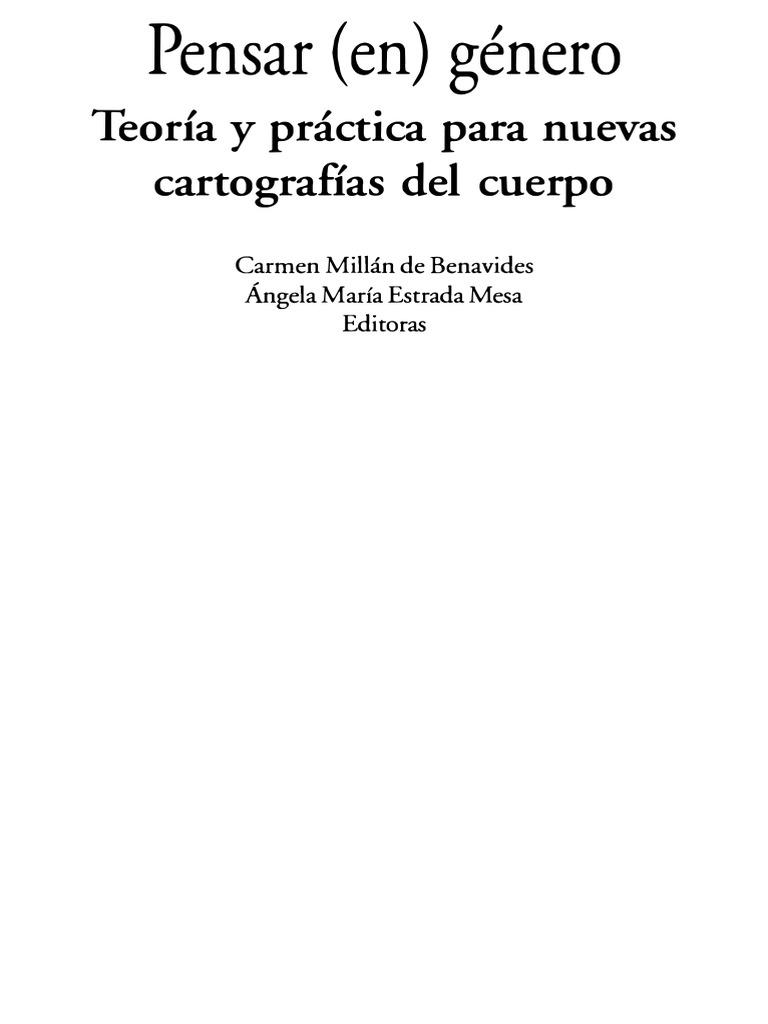 Carmen Millán y Ángela María Estrada (eds.) - Pensar (en) género ...