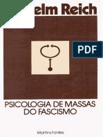 Wilhelm Reich - Psicologia de Massas do Fascismo.pdf