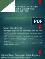 Penentuan Gcp Dengan Metode Fast Statik Dan Real Time Kinematik ( Rtk)