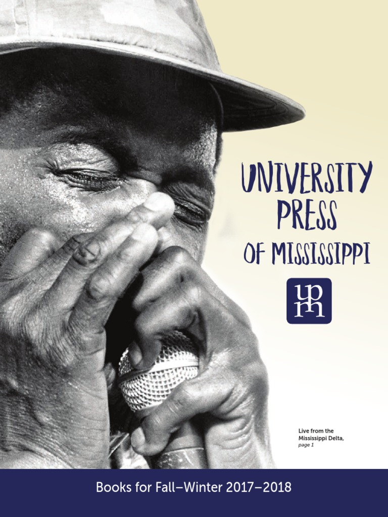 University press of mississippi fall winter 2017 2018 catalog of university press of mississippi fall winter 2017 2018 catalog of books louisiana african american civil rights movement 19541968 fandeluxe Gallery