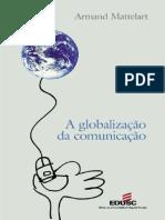 MATTELART, A. A globalização da comunicação.pdf