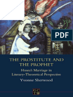 Sherwood - Prostitute & Prophet, Hosea's Marriage in Literary-Theoretical Perspective - JSOTS 212