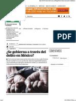 Se Gobierna a Través Del Delito en México