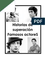 Historias de Superación - Actores Famosos