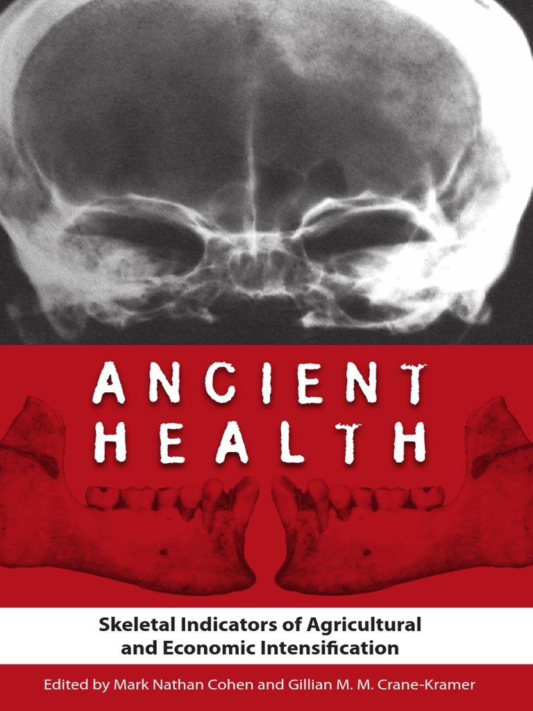 6e162fcff1d1 Ancient Health  Skeletal Indicators of Agricultural and Economic Intensific