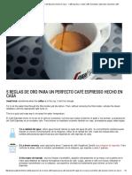 5 Reglas de Oro Para Un Perfecto Café Espresso Hecho en Casa