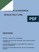 Tecnica de La Exodoncia. Dr Alex Polit Luna