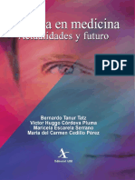 Bioética en Medicina Actualidades y Futuro