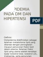 Dislipidemia Pada Dm Dan Hipertensi