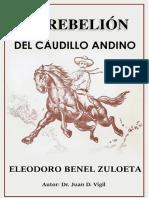 La Rebelion Del Caudillo Andino - Eleodoro Benel Zuloeta