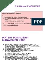 Sosialisasi Manajemen k3rs Dri p.agus