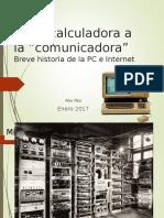 Historia de Internet y La Web (1)