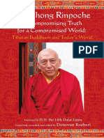 Samdhong Rinpoche - Uncompromising Truth for a Compromised World 2006