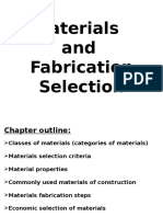 Materials and Fabrication Selection
