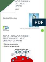 dHPLC – denaturing High-Performance  Liquid Chromotography.pptx