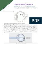 Degeneração Macular,Tratamento Com Pinhole
