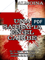 Jose Almoina Una Satrapia en El Caribe