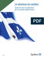 Le Drapeau Du Québec. Guide de Mise en Application de La Nouvelle Réglementation