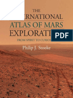 The International Atlas of Mars Exploration Volume 2, 2004 to 2014 From Spirit to Curiosity