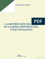 La Restricción Del Lujo en La Roma Republicana. El Lujo Indumentario (F. Javier Casinos Mora)