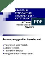 Prosedur Penggantian Transfer Set.ppt_yuningsih
